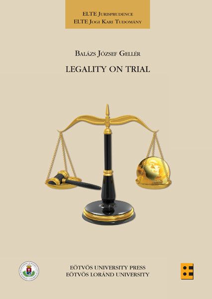 Legality on Trial. A Theoretical Analysis of the Legality of Substantive Criminal Norms