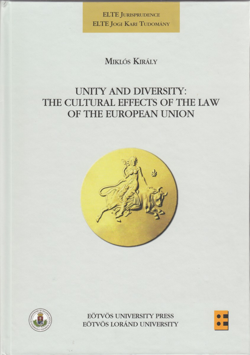 Unity and Diversity: The Cultural Effects of the Law of the European Union